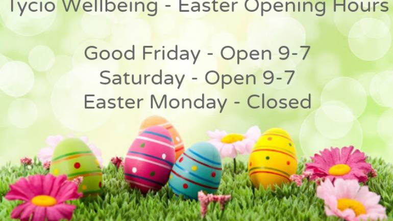 Easter Opening Times At Tycio Wellbeing